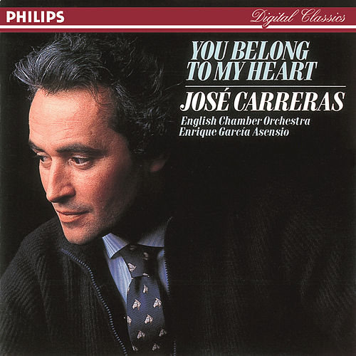 You Belong To My Heart de José Carreras