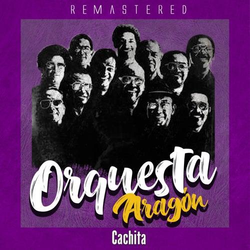 Cachita de Orquesta Aragón