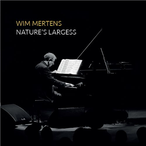 Natures' Largess by Wim Mertens