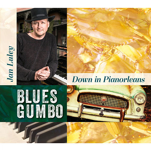 Down In Pianorleans - Blues Gumbo by Jan Luley