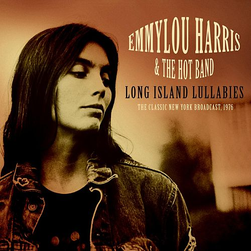 Long Island Lullabies by Emmylou Harris