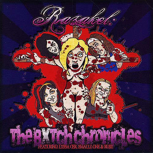 The Bxtch Chronicles by Razakel