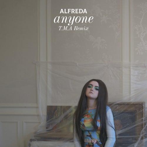 Anyone (T.M.A Remix) by Alfreda