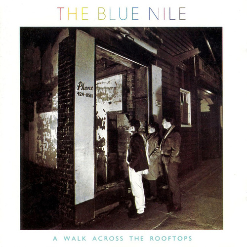 A Walk Across the Rooftops (Deluxe Version) di The Blue Nile