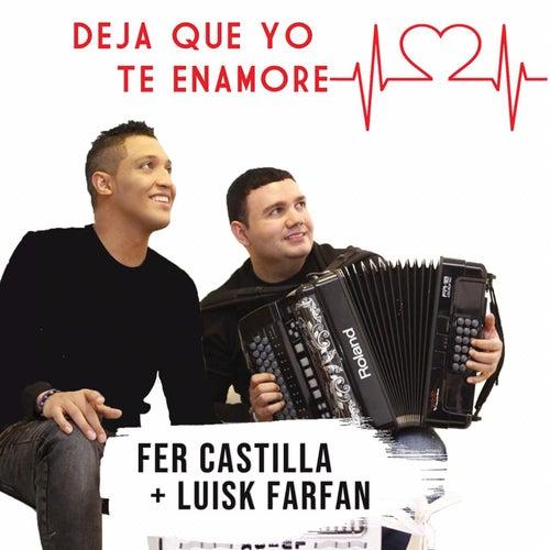 Deja Que Yo Te Enamore von LuisK Farfán