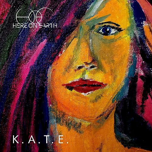 K.A.T.E. by Here On Earth (Motion Picture Soundtrack)