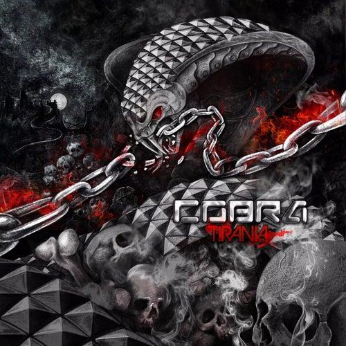 Tiranía by Cobra