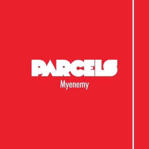Myenemy by Parcels