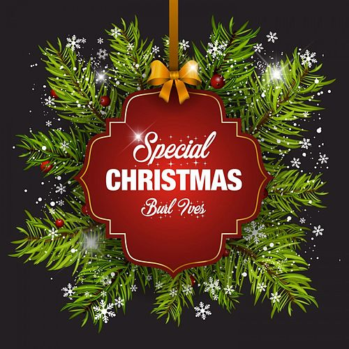 Special Christmas by Burl Ives