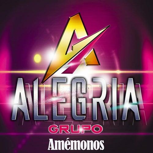 Amémonos by Grupo Alegría de Santa Fe