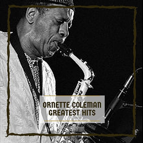 Greatest Hits von Ornette Coleman