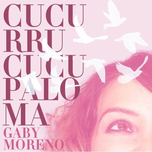 Cucurrucucu Paloma de Gaby Moreno