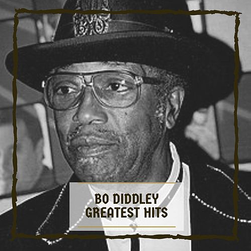 Greatest Hits by Bo Diddley