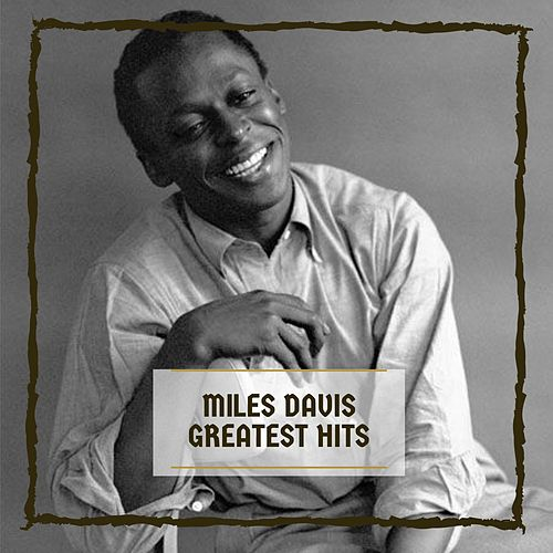 Greatest Hits von Miles Davis