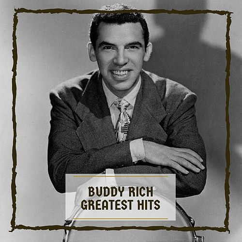 Greatest Hits by Buddy Rich
