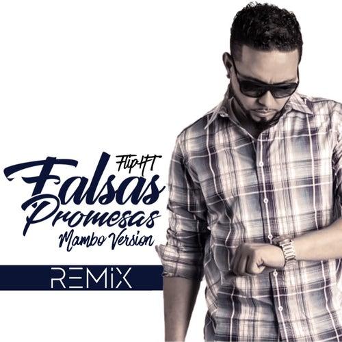 Falsas Promesas (Remix) de Flipht