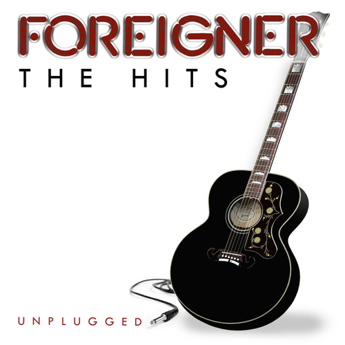 The Hits Unplugged de Foreigner