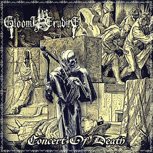 Concert of Death de Gloomy Erudite