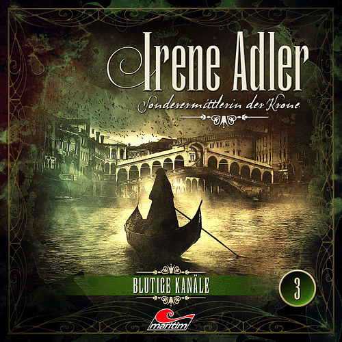 Sonderermittlerin der Krone, Folge 3: Blutige Kanäle von Irene Adler