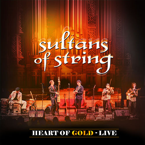 Heart of Gold (Live) de Sultans of String