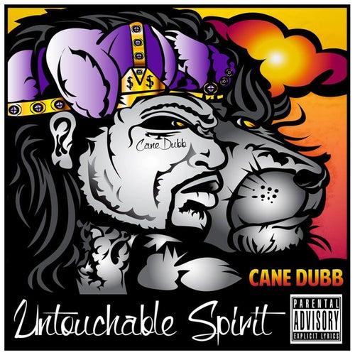 Untouchable Spirit de Cane Dubb