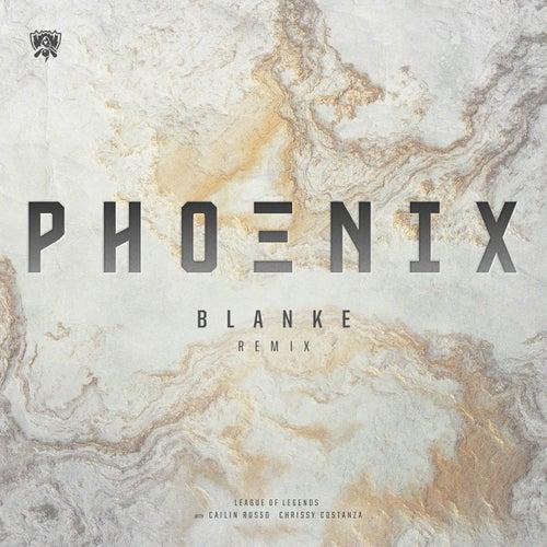 Phoenix (Blanke Remix) by League of Legends