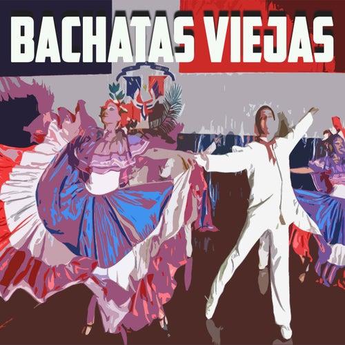 Bachatas Viejas de Various Artists