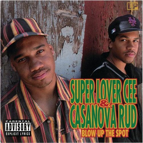 Blow Up The Spot by Super Lover Cee & Casanova...