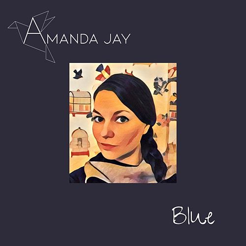 Blue by Amanda Jay