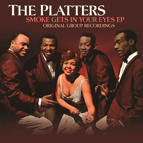 Smoke Gets In Your Eyes EP by The Platters