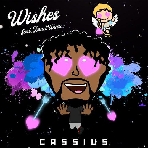 Wishes de Cassius