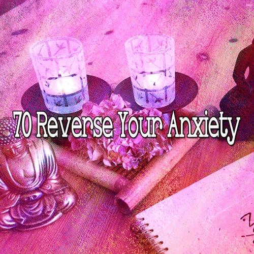 70 Reverse Your Anxiety de Meditación Música Ambiente