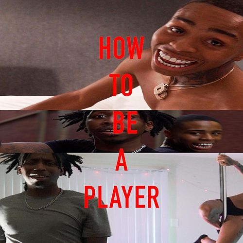 How To Be A Player de ATM RichBaby