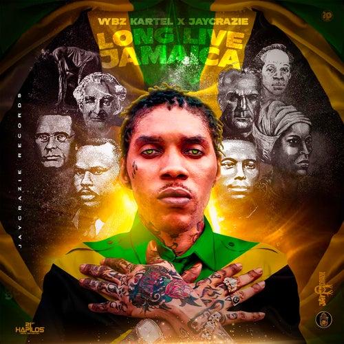 Long Live Jamaica de VYBZ Kartel