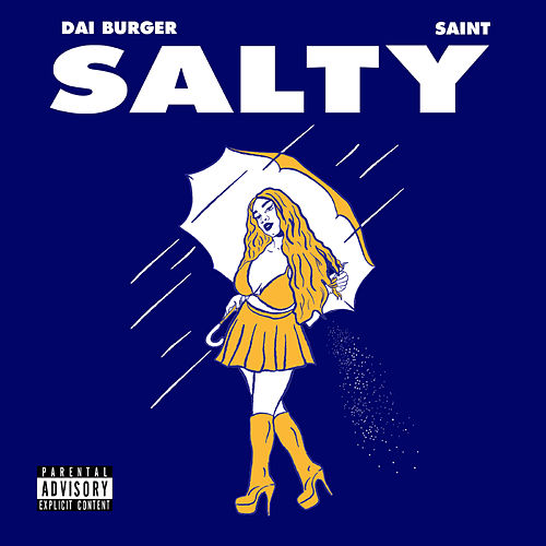 Salty by Dai Burger