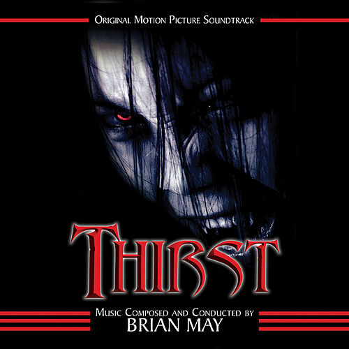 Thirst (Original Soundtrack Recording) by Brian May