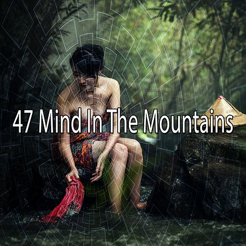 47 Mind in the Mountains von Yoga Music