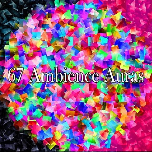 67 Ambience Auras by Musica Relajante