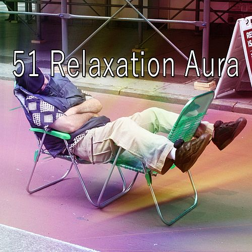51 Relaxation Aura de Lullaby Land