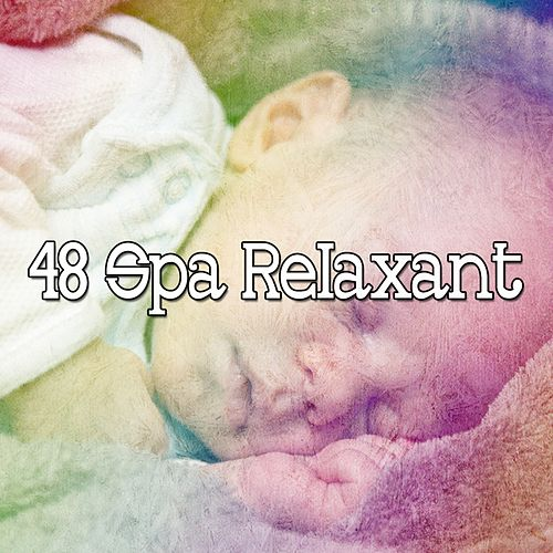 48 Spa Relaxant by Einstein Baby Lullaby Academy