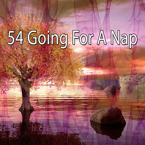 54 Going For a Nap by Rockabye Lullaby
