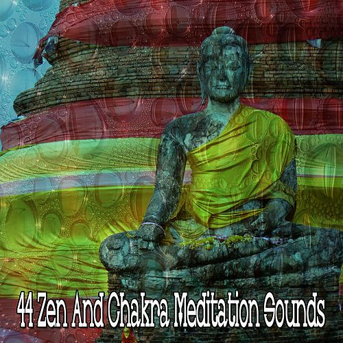 44 Zen and Chakra Meditation Sounds von Study Concentration