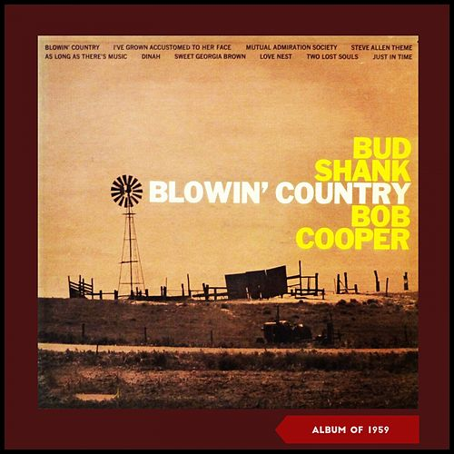 Blowin' Country (Album of 1959) de Bud Shank