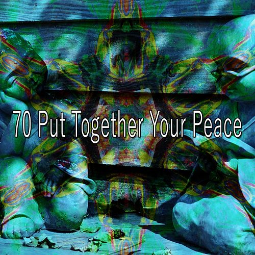 70 Put Together Your Peace de Massage Tribe