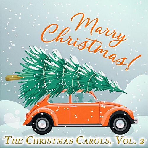 The Christmas Carols, Vol. 2 di Various Artists