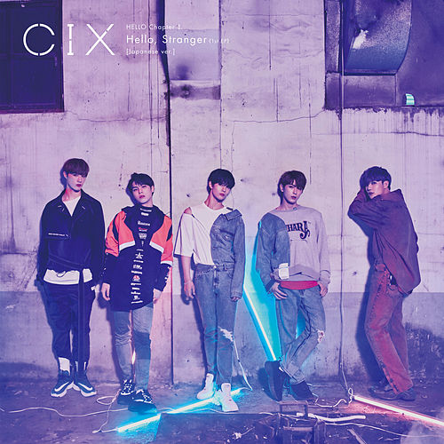 HELLO Chapter 1: Hello, Stranger (1st EP) (Japanese ver.) by Cix