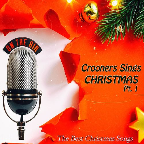 Crooners Sings Christmas, Pt. 1 von Various Artists