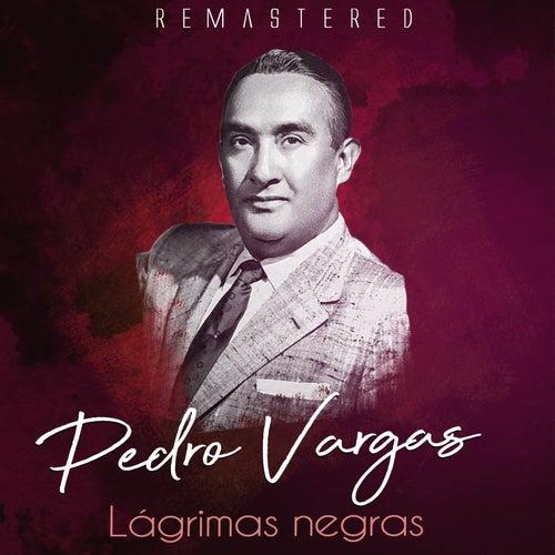 Lágimas negras by Pedro Vargas