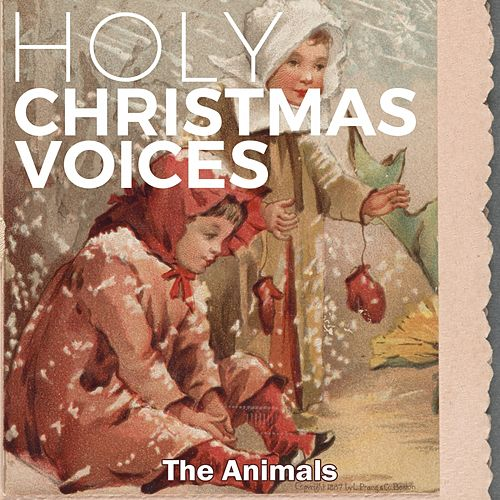 Holy Christmas Voices de The Animals