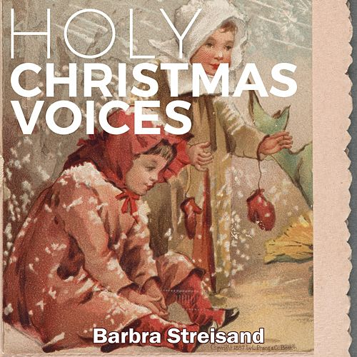 Holy Christmas Voices de Barbra Streisand